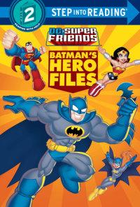 Book cover for Batman\'s Hero Files (DC Super Friends)
