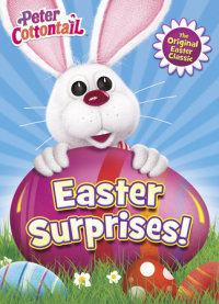 Book cover for Easter Surprises! (Peter Cottontail)