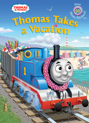 Thomas Takes a Vacation (Thomas & Friends)