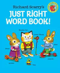 Book cover for Richard Scarry\'s Just Right Word Book