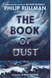Book cover for The Book of Dust:  La Belle Sauvage (Book of Dust, Volume 1)