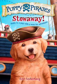 Book cover for Puppy Pirates #1: Stowaway!