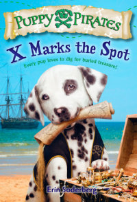 Book cover for Puppy Pirates #2: X Marks the Spot