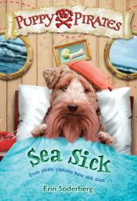 Book cover for Puppy Pirates #4: Sea Sick