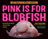Cover of Pink Is For Blobfish cover