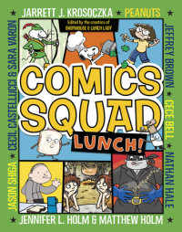 Book cover for Comics Squad #2: Lunch!