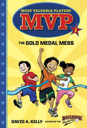 MVP #1: The Gold Medal Mess