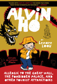 Book cover for Alvin Ho: Allergic to the Great Wall, the Forbidden Palace, and Other Tourist Attractions