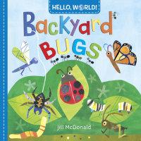 Cover of Hello, World! Backyard Bugs cover