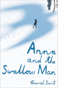 Cover of Anna and the Swallow Man cover