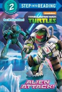 Book cover for Alien Attack! (Teenage Mutant Ninja Turtles)