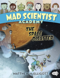 Book cover for Mad Scientist Academy: The Space Disaster