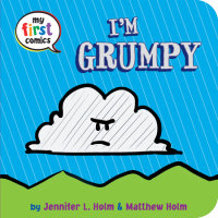 Book cover for I\'m Grumpy (My First Comics)