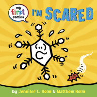 Cover of I\'m Scared (My First Comics) cover