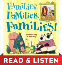 Book cover for Families, Families, Families! Read & Listen Edition