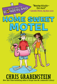 Book cover for Welcome to Wonderland #1: Home Sweet Motel