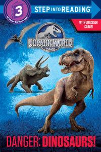 Book cover for Danger: Dinosaurs! (Jurassic World)