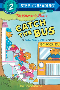 Cover of The Berenstain Bears Catch the Bus cover