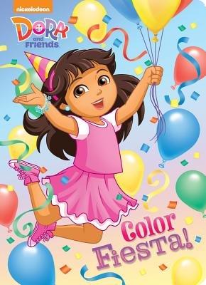 Color Fiesta! (Dora and Friends)