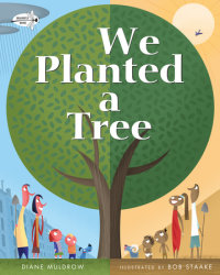 Cover of We Planted a Tree