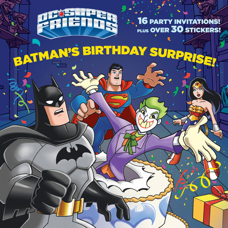 Batman's Birthday Surprise! (DC Super Friends)