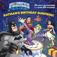 Book cover for Batman\'s Birthday Surprise! (DC Super Friends)