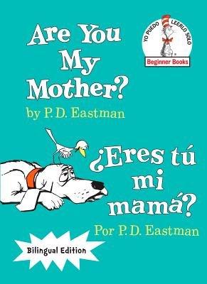 Are You My Mother?/¿Eres tú mi mamá?
