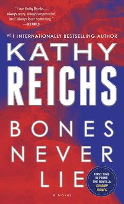 Bones Never Lie (with bonus novella Swamp Bones)