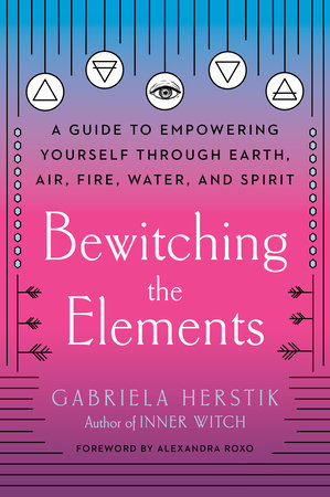 Bewitching the Elements