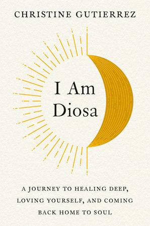 I Am Diosa