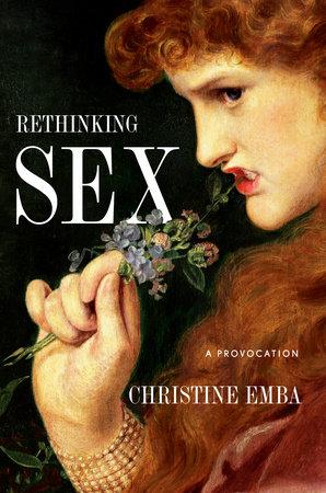 Rethinking Sex