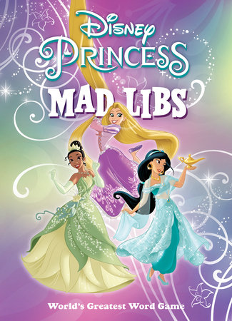 Disney Princess Mad Libs