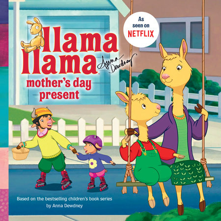 Llama Llama and the Mother's Day Present