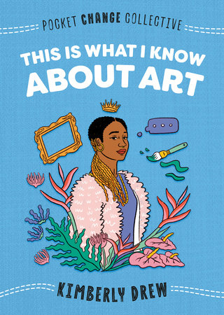 Cover image for This Is What I Know About Art