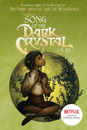 Song of the Dark Crystal #2 | Penguin Random House