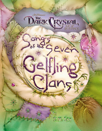 Songs of the Seven Gelfling Clans