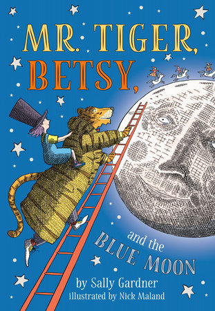 Mr. Tiger, Betsy, and the Blue Moon