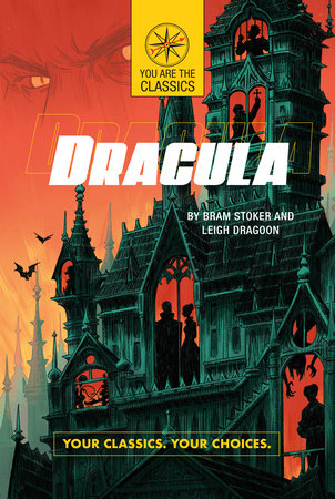 Dracula: Your Classics. Your Choices.