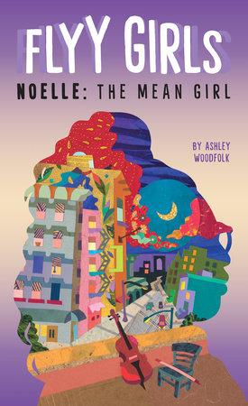Noelle: The Mean Girl #3