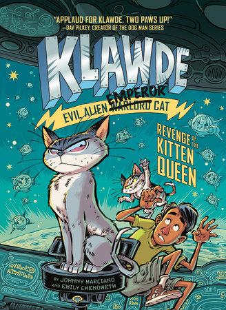 Cover image for Klawde: Evil Alien Warlord Cat: Revenge of the Kitten Queen #6