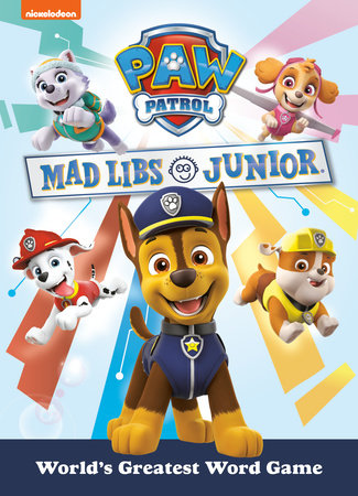 PAW Patrol Mad Libs Junior
