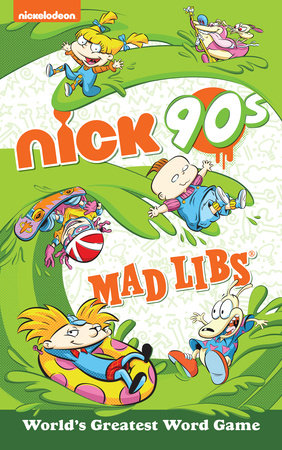 Nickelodeon: Nick 90s Mad Libs