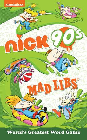 Nickelodeon: Nick 90s Mad Libs