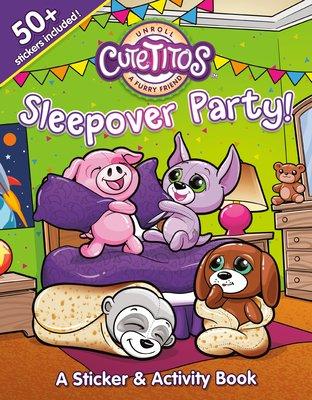 Cutetitos Sleepover Party!