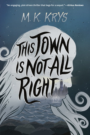This Town Is Not All Right