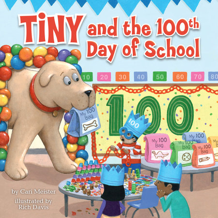Tiny and the 100th Day of School