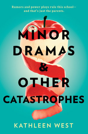 Cover of Minor Dramas & Other Catastrophes