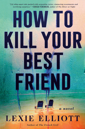 Cover image for How to Kill Your Best Friend