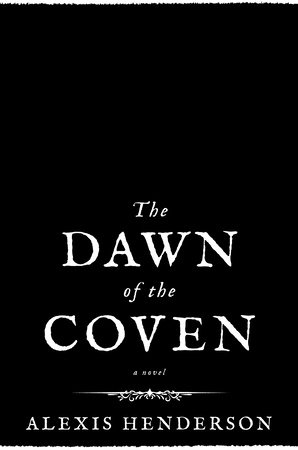 The Dawn of the Coven