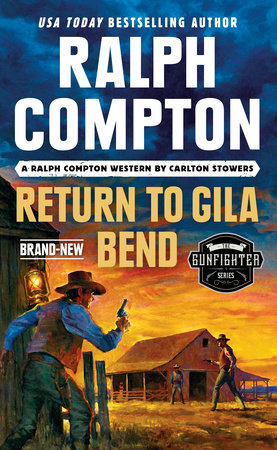 Ralph Compton Return to Gila Bend